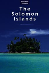 The Solomon Islands by Thomas Booth