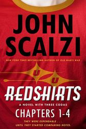 Redshirts: Chapters 1-4 by John Scalzi