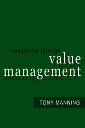 Competing Through Value Management