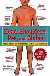 Head, Shoulders, Pee, and Moles