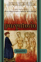 Purgatorio by Dante;  Robert Hollander;  Jean Hollander