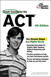 Crash Course for the ACT, 4th Edition by Princeton Review