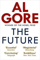The Future by Al Gore