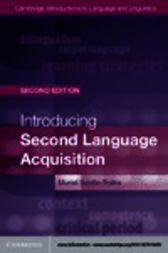 Introducing Second Language Acquisition by Muriel Saville-Troike