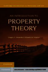 An Introduction to Property Theory by Gregory S. Alexander