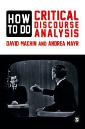 How to Do Critical Discourse Analysis by David Machin
