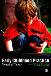 Early Childhood Practice by Tina Bruce