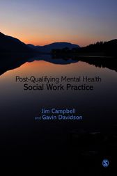 Post-Qualifying Mental Health Social Work Practice by Jim Campbell