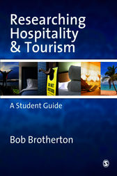 Researching Hospitality and Tourism by Bob Brotherton