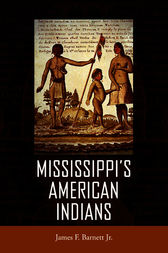 Mississippi's American Indians by James F. Barnett