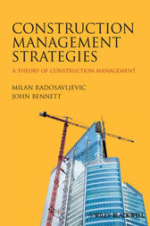 Construction Management Strategies by Milan Radosavljevic