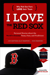 I Love the Red Sox/I Hate the Yankees by Jon Chattman