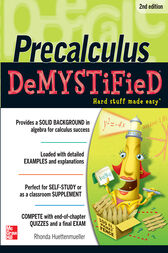 Pre-calculus Demystified, Second Edition by Rhonda Huettenmueller