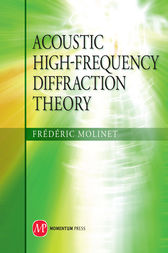 Acoustic High-Frequency Diffraction Theory by Frédéric Molinet