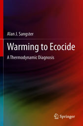 Warming to Ecocide by Alan J. Sangster
