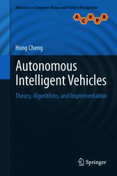Autonomous Intelligent Vehicles by Hong Cheng