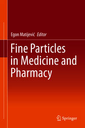 Fine Particles in Medicine and Pharmacy by Egon Matijevic