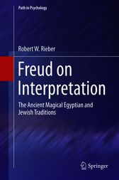 Freud on Interpretation by Robert W Rieber