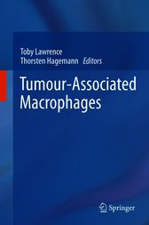 Tumour-Associated Macrophages by Toby Lawrence