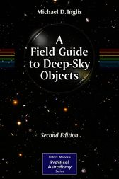 A Field Guide to Deep-Sky Objects by Michael Inglis