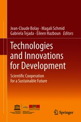 Technologies and Innovations for Development by Jean-Claude Bolay