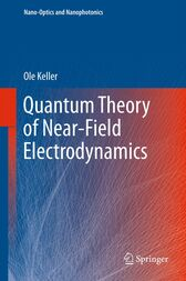 Quantum Theory of Near-Field Electrodynamics by Ole Keller