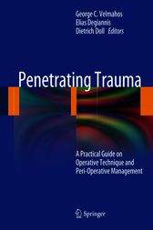 Penetrating Trauma by George C Velmahos
