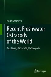 Recent Freshwater Ostracods of the World by Ivana Karanovic