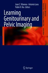 Learning Genitourinary and Pelvic Imaging by Joan C Vilanova