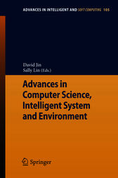 Advances in Computer Science, Intelligent Systems and Environment by unknown