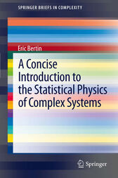 A Concise Introduction to the Statistical Physics of Complex Systems by Eric Bertin