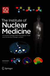 FESTSCHRIFT The Institute of Nuclear Medicine 50 Years by University College NHS Foundation Trust and University College London