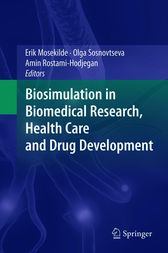 Biosimulation in Biomedical Research, Health Care and Drug Development by Erik Mosekilde