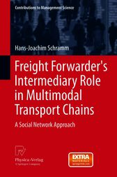 Freight Forwarder's Intermediary Role in Multimodal Transport Chains by Hans-Joachim Schramm