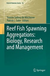Reef Fish Spawning Aggregations by Yvonne Sadovy de Mitcheson