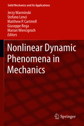 Nonlinear Dynamic Phenomena in Mechanics by Jerzy Warminski