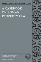 A Casebook on Roman Property Law by Herbert Hausmaninger