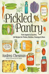 The Pickled Pantry by Andrea Chesman