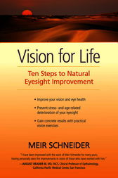 Vision for Life by Meir Ph.D. Schneider