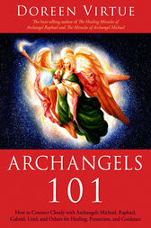 Archangels 101 by Doreen Virtue