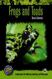 Frogs and Toads by Devin Edmonds