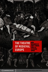 The Theatre of Medieval Europe by Eckehard Simon