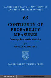 Contiguity of Probability Measures by George G. Roussas
