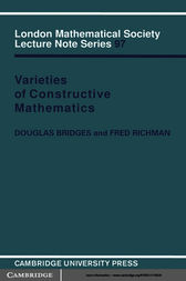Varieties of Constructive Mathematics by Douglas Bridges