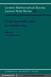 Finite Geometries and Combinatorics by F. de Clerck