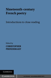 Nineteenth-Century French Poetry by Christopher Prendergast