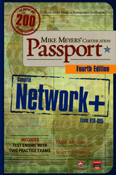 Mike Meyers' CompTIA Network+ Certification Passport, 4th Edition (Exam N10-005) by Michael Meyers