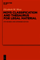 Moys Classification and Thesaurus for Legal Materials by Elizabeth M. Moys