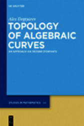 Topology of Algebraic Curves by Alex Degtyarev