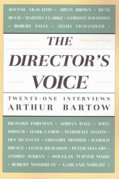 The Director's Voice by Arthur Bartow